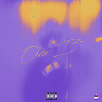 Over It | Chopped & Screwed cover art