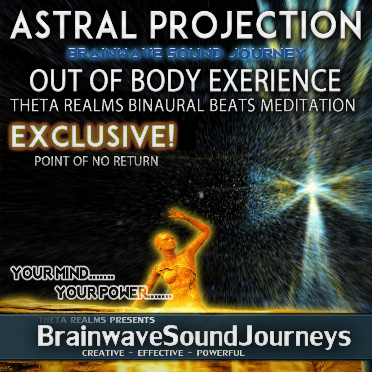 THE POINT OF NO RETURN - Astral Projection | Out Of Body Experience