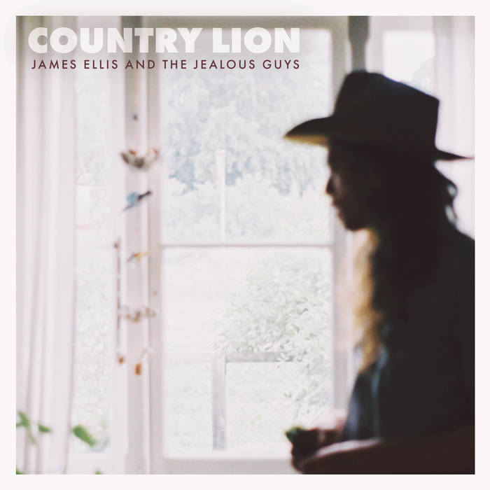 Country Lion | James Ellis and the Jealous Guys