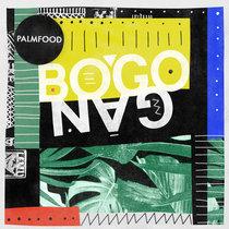 PALMFooD - Bogogan EP cover art