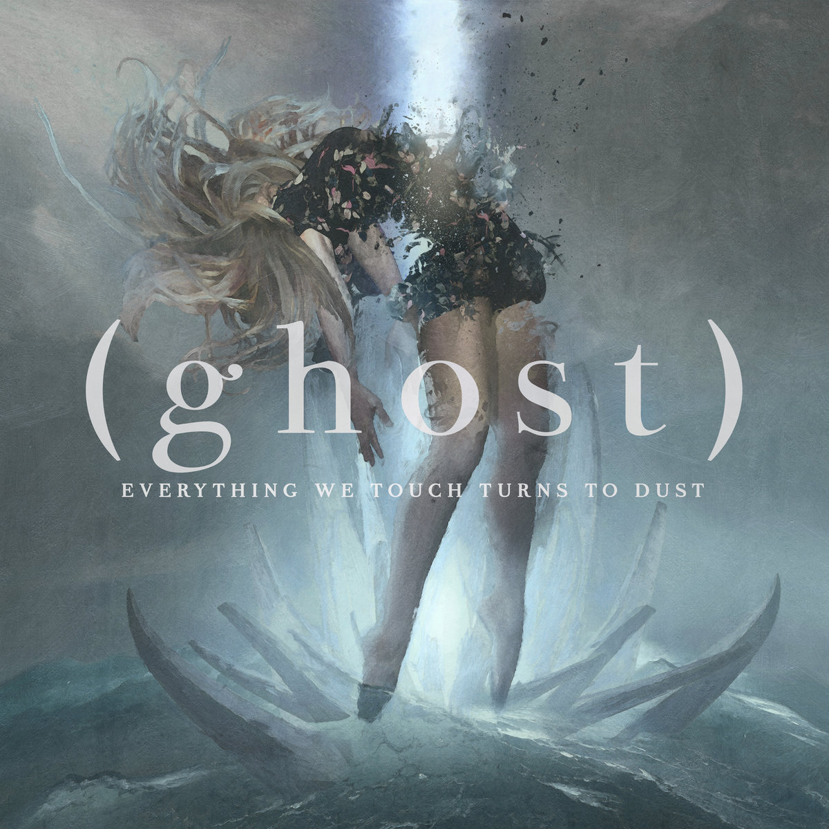 ghost everything we touch turns to dust n5md