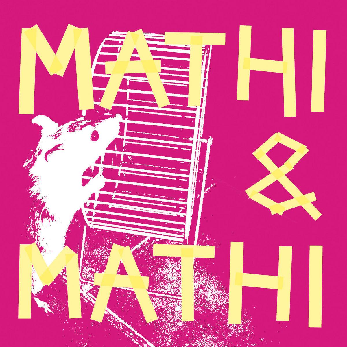 MATHI & MATHI