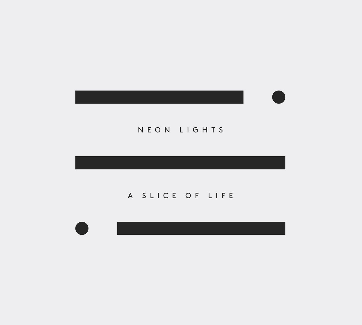 A Slice of Life | Neon Lights
