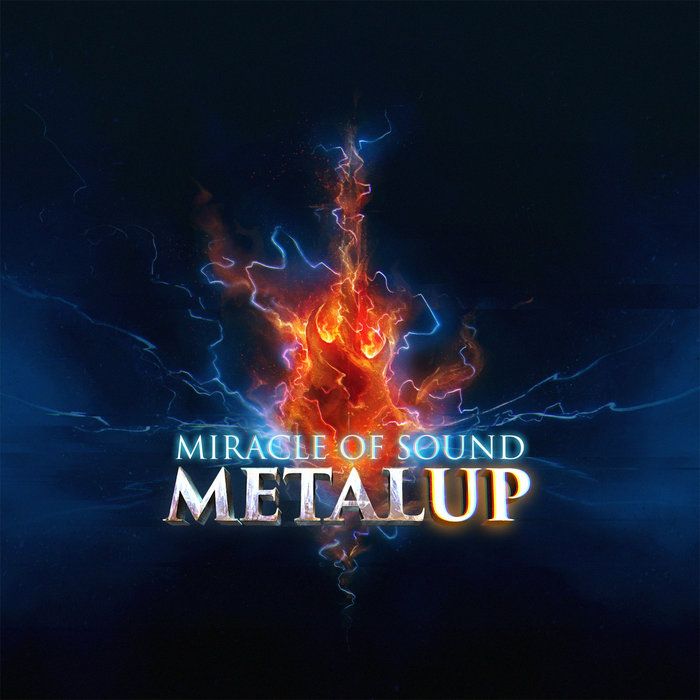 Metal Up   Miracle Of Sound