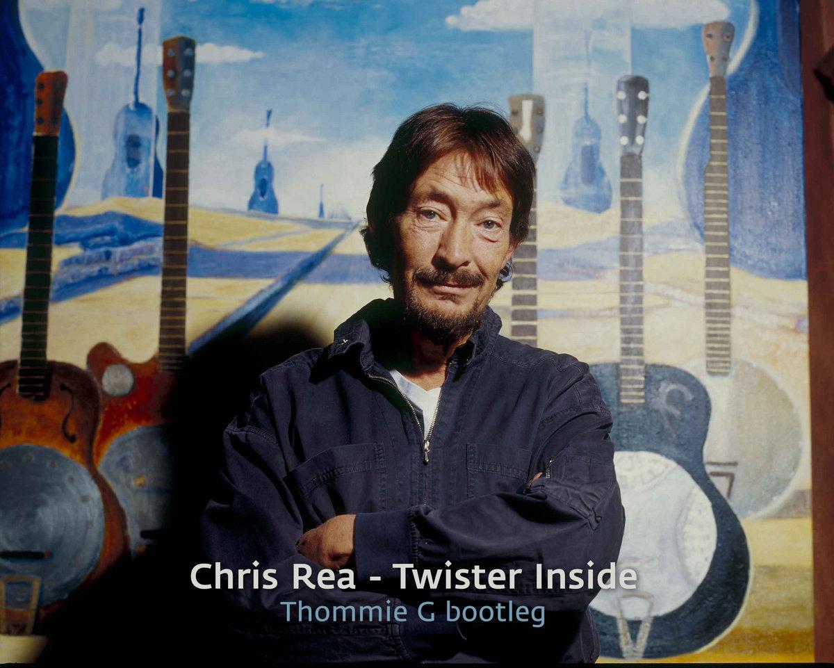 Chris Rea - Twister Inside (Thommie G Bootleg) | Thommie G