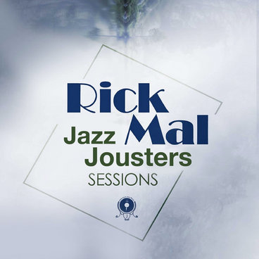 RickMal's Jazz Jousters Sessions main photo
