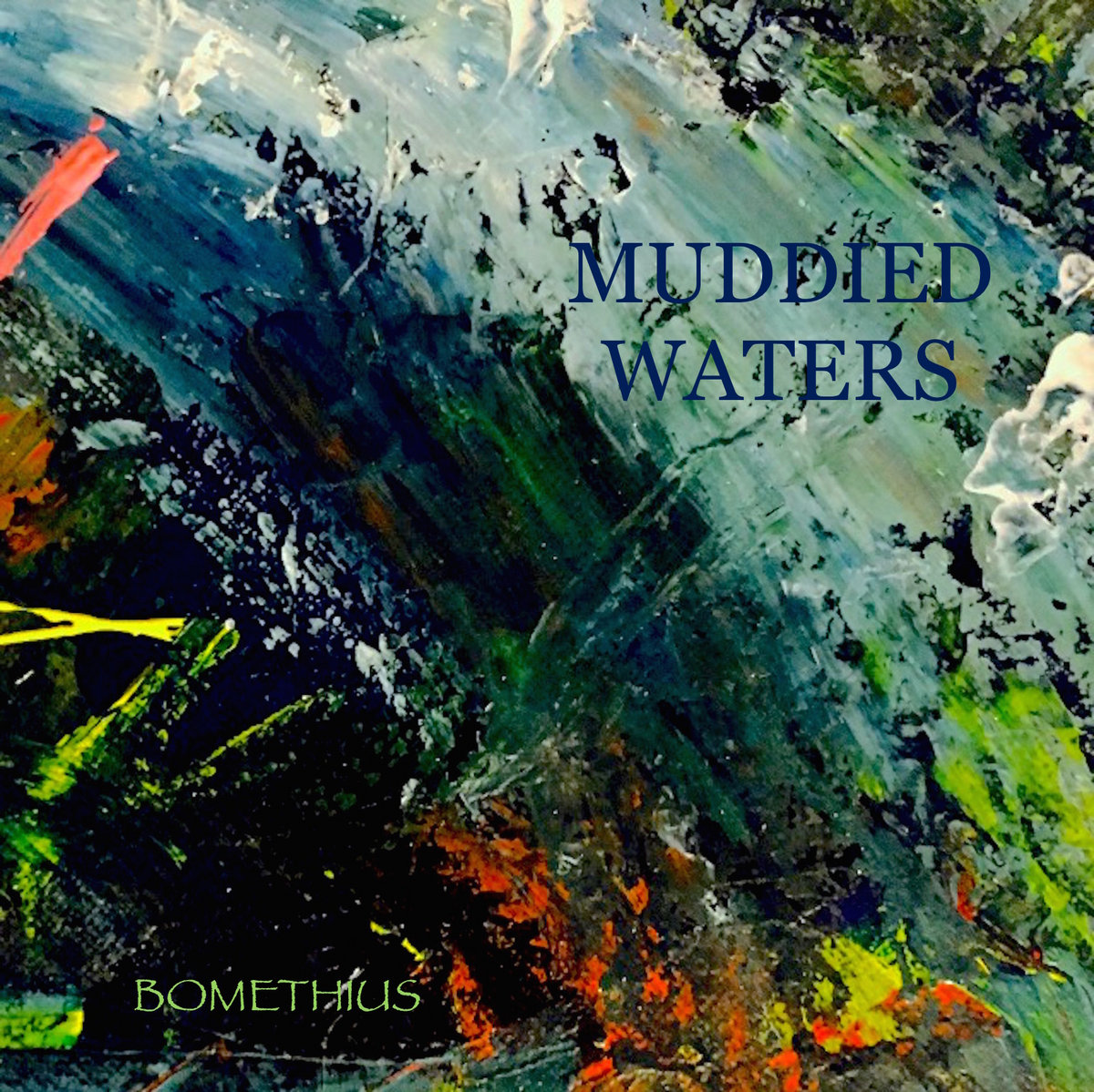 Muddied Waters by Bomethius