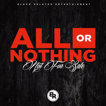 All or Nothing: Not For Sale EP [FREE DOWNLOAD] cover art