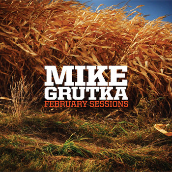 February Sessions by Mike Grutka