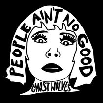 Ghost Series Vol. 2 - People Ain't No Good - Love to The Cramps cover art