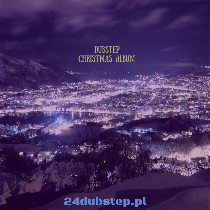 Arion Carols Of The Bells Christmas Dubstep Remix 24dubstep Pl Radio