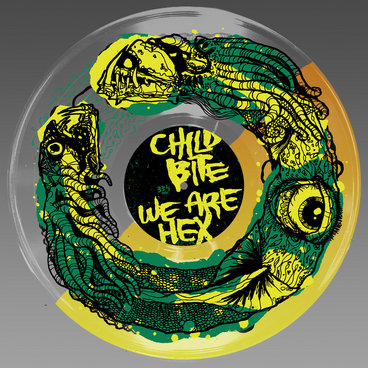 Child Bite / We Are Hex Split EP - Child Bite