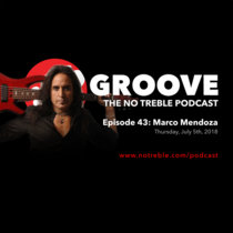Groove – Episode #43: Marco Mendoza cover art