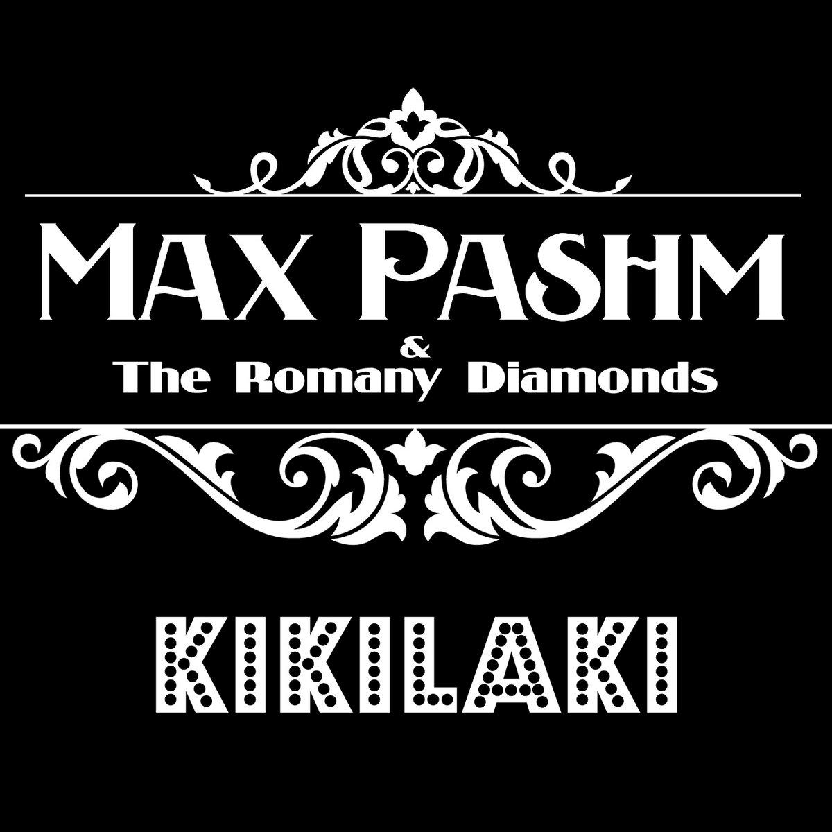 Kikilaki ep max pashm by max pashm the romany diamonds voltagebd Gallery