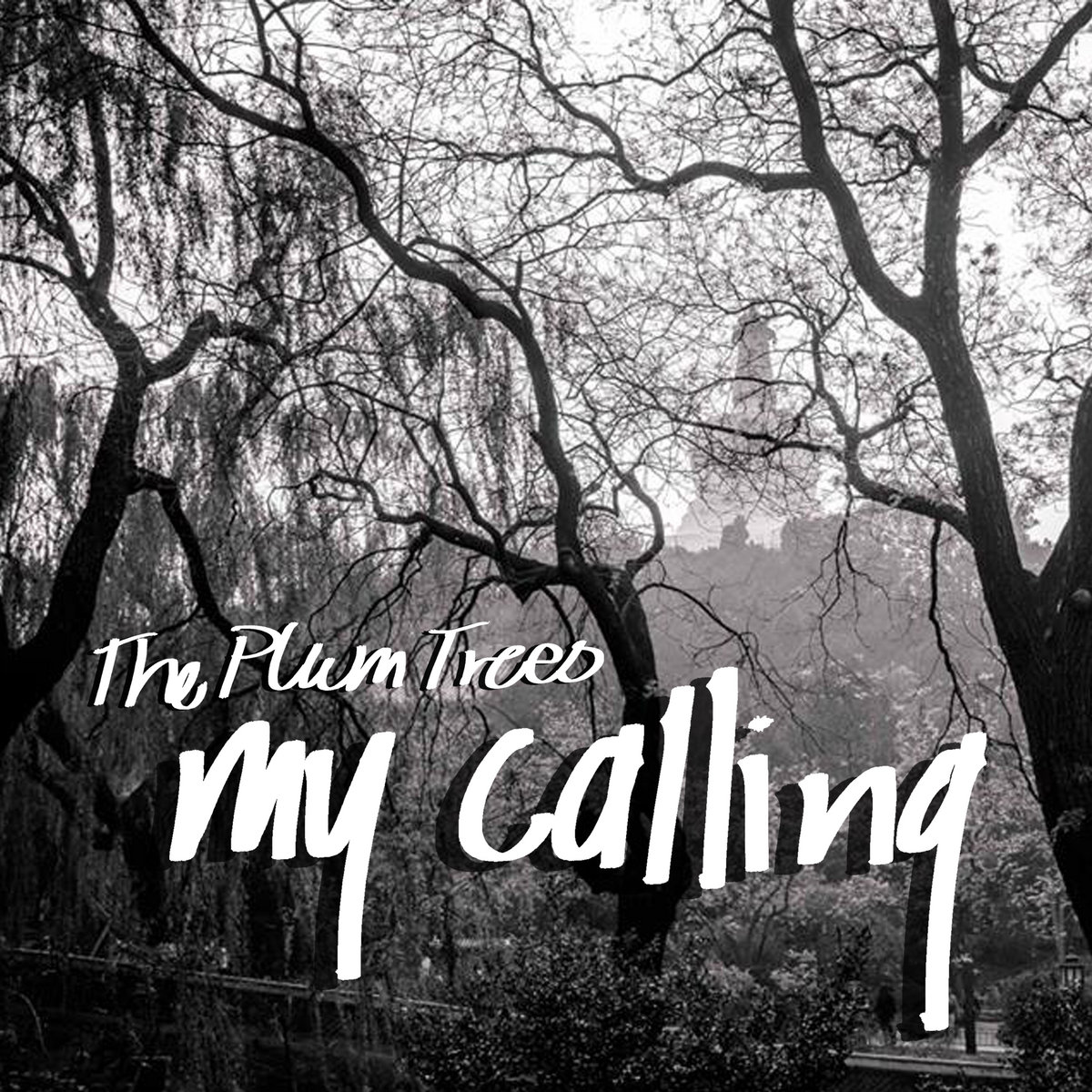 My Calling by The Plum Trees