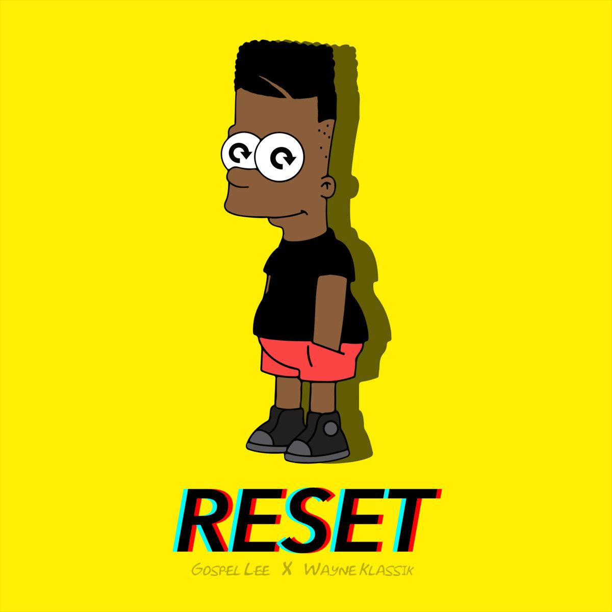 RESET (Prod. By Wayne Klassik) by gospel lee