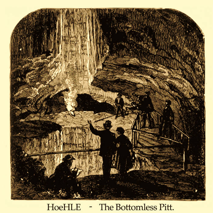 Hoehle - The Bottomless Pitt