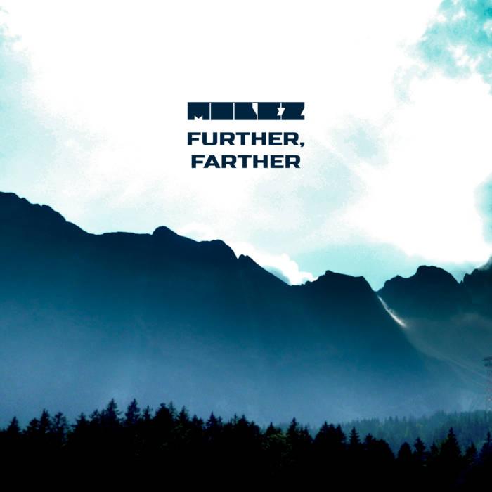 Molez – Further, Farther