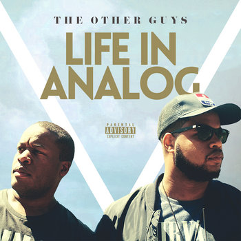 Life In Analog by The Other Guys