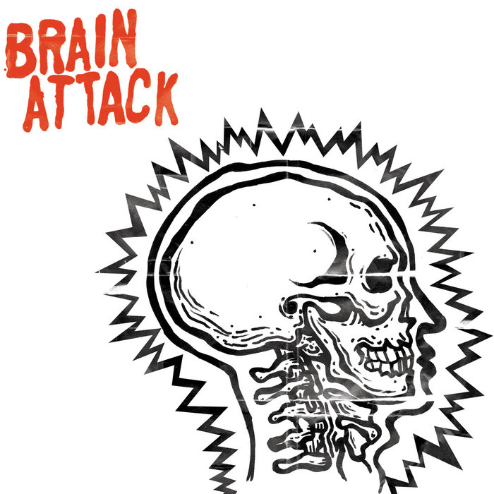 Brain Attack | Dirt Cult Records