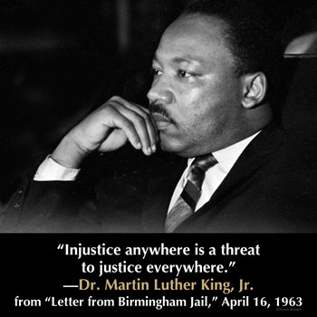 the terms of negro and white in the letter of birmingham jail by martin luther king jr Letter from the birmingham jail quotes (showing 1-25 of 25) injustice anywhere is a threat to justice everywhere we are caught in an inescapable network of mutuality, tied in a single garment of destiny.