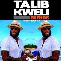 Talib Kweli Blends by Djaytiger cover art