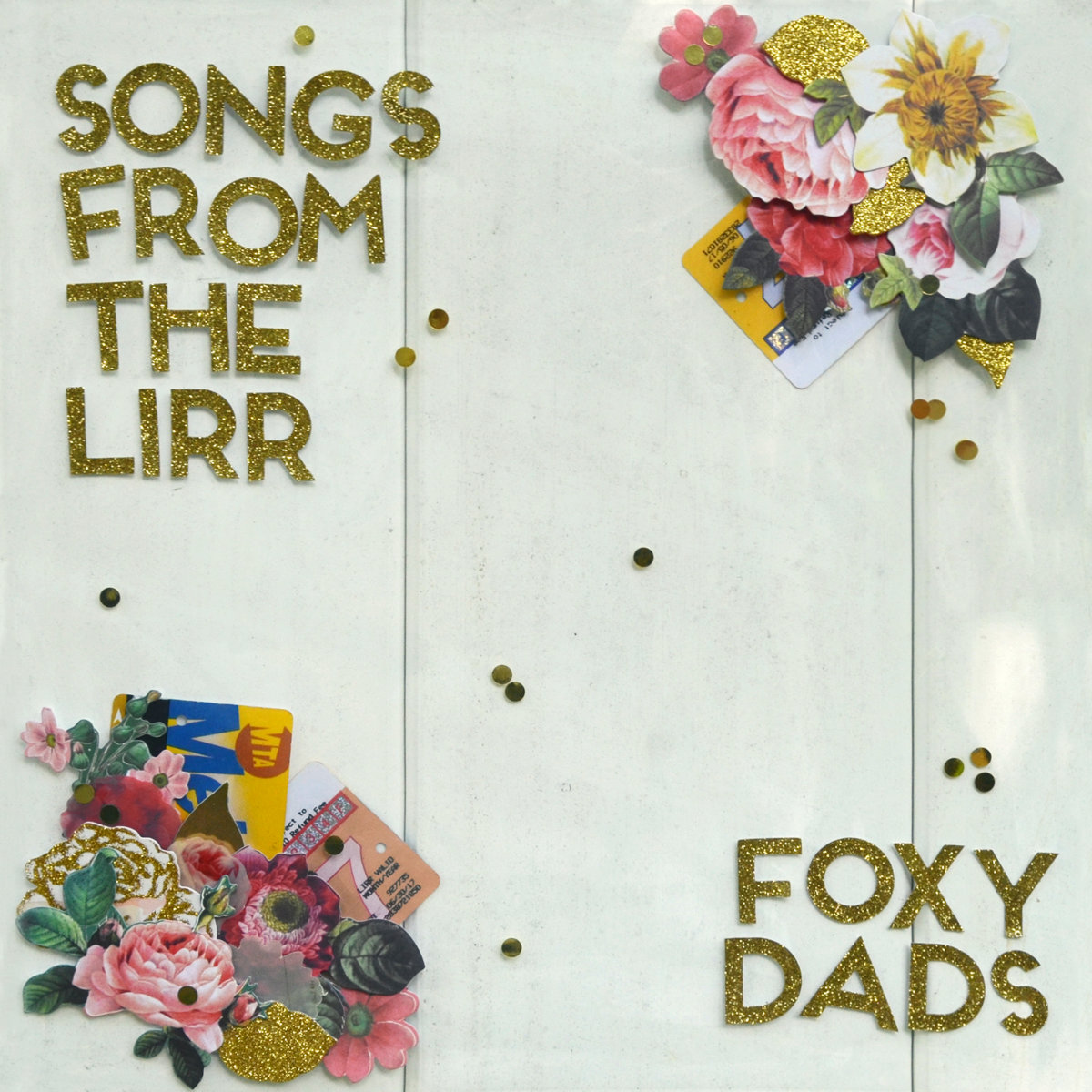 Songs From The Lirr Foxy Dads