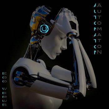 Ego Verus by AutomatoN