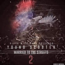 Young Scooter - Married To The Streets 2 cover art