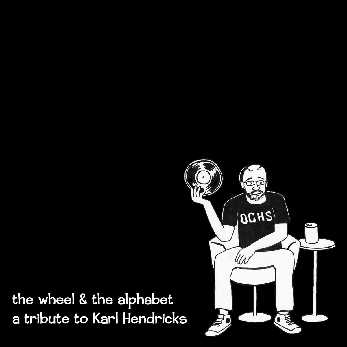 From The Wheel The Alphabet A Tribute To Karl Hendricks By Various Artists