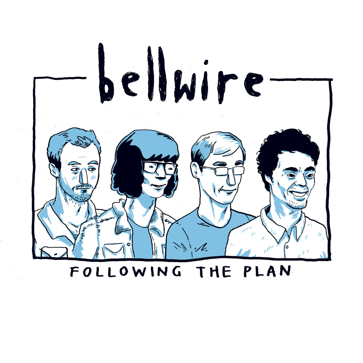 Bellwire Following The Plan