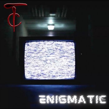 Enigmatic by Tyler Cantrell