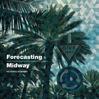 "Forecasting/Midway Double A-side 7"" Single by Heyward Howkins"
