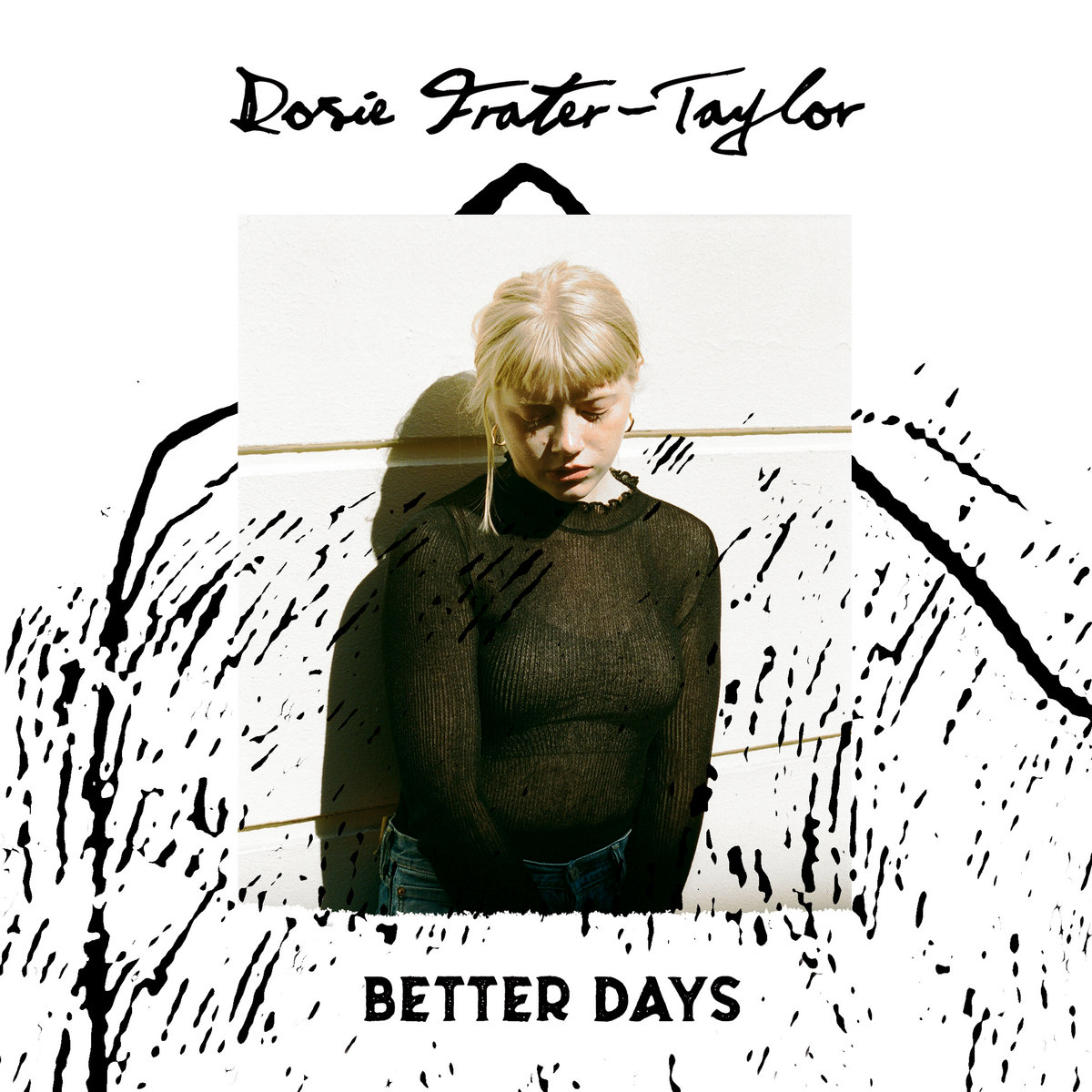 Better Days by Rosie Frater-Taylor