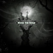 Raise The Dead (Digital Bill Remix) cover art