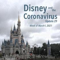 Disney and the Coronavirus - Update 29 - Mar 1, 2021 cover art