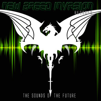 The Sounds of The Future by New Breed Invasion