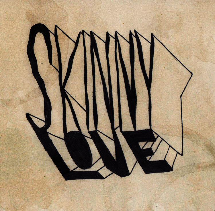 Skinny Love Cosmic Moron
