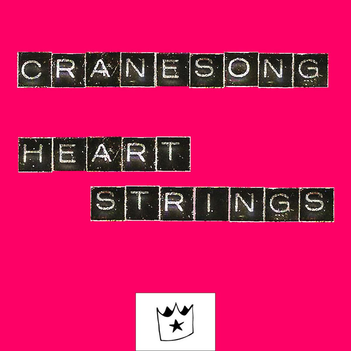 HEARTSTRINGS | Crane Song