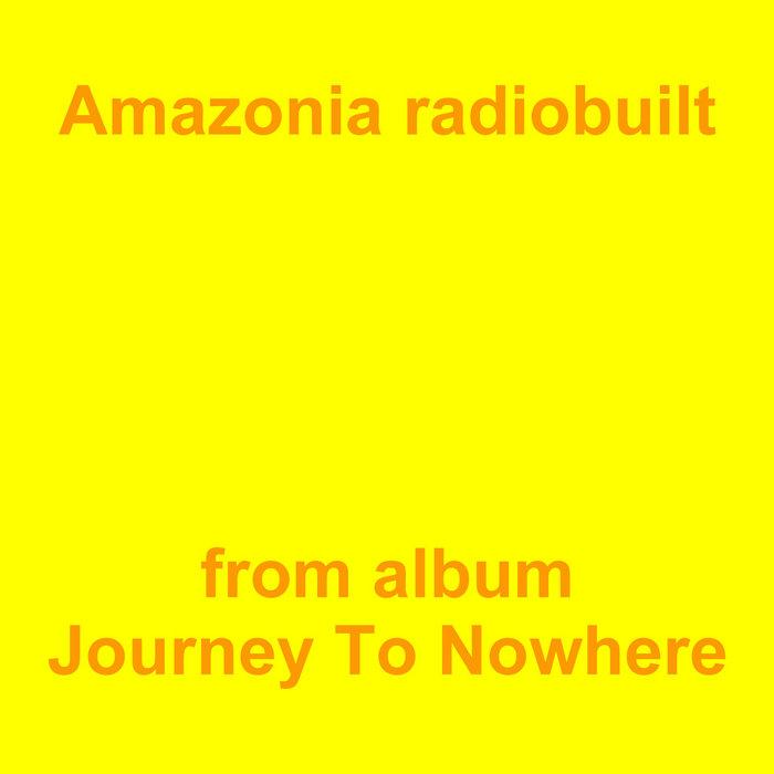 Amazonia Radiobuilt, by Jean-Marc Lozach