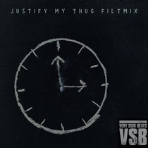 Justify My Thug (Filtmix) cover art