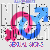 Nice & Slow 1 (Sexual Signs) cover art