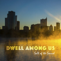 Dwell Among Us - Live cover art