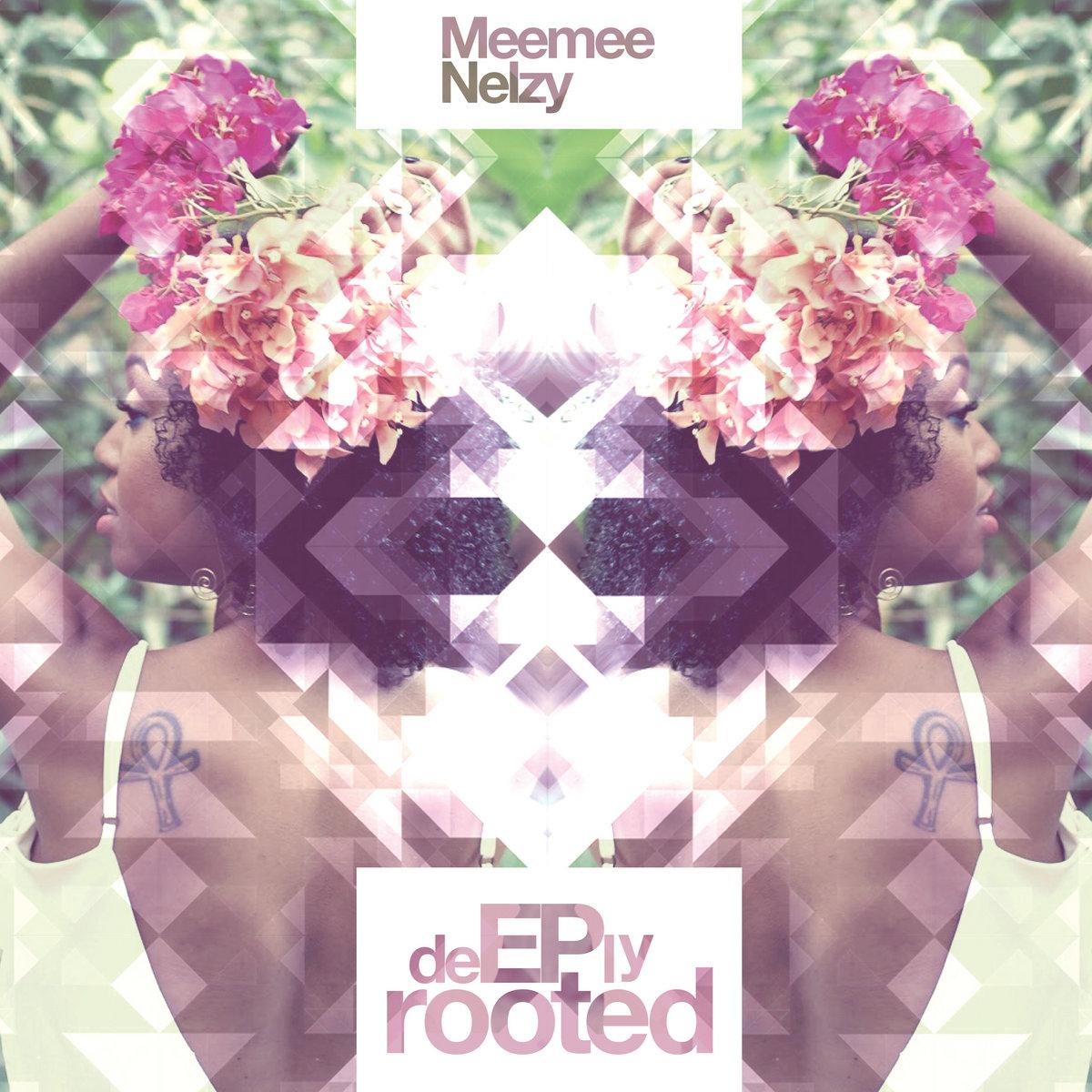 Pochette de l'album deEPly rooted de Meemee Nelzy