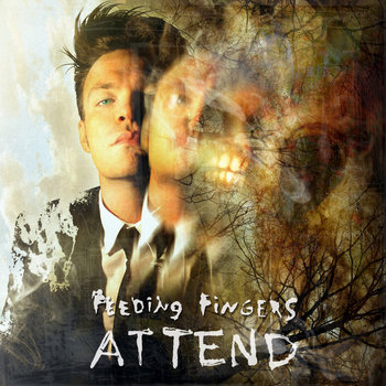 Attend (2016) by Feeding Fingers