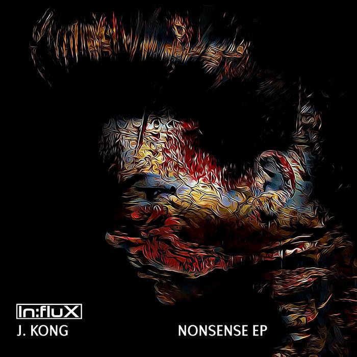 J. Kong - Nonsense EP Image