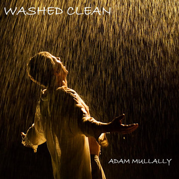 Washed Clean EP by Adam Mullally