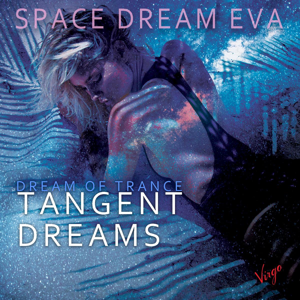 Space Dream Eva | Tangent Dreams