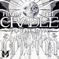 Cradle - From The Cradle To The Rave EP{MOCRCYD048} cover art