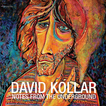 Notes From The Underground by David Kollar